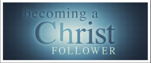 become a christ follower
